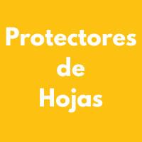 PROTECTORES DE HOJAS