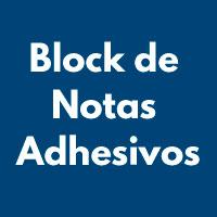 BLOCK DE NOTAS ADHESIVOS