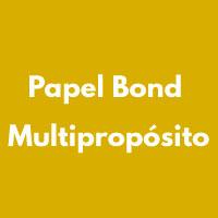 PAPEL BOND MULTIPROPOSITO