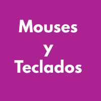 MOUSE Y TECLADOS