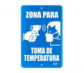 SEÑAL ZONA TOMA DE TEMPERATURA 22.8X15.2 NO.7851