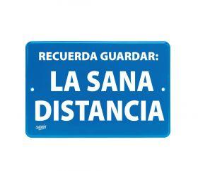 SEÑAL GUARDA SANA DISTANCIA 22.8X15.2 NO.7848